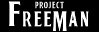 Project Freeman Logo link to Part 3'